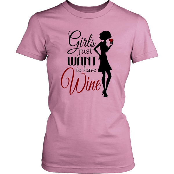 Women Shirt - Girls just Want to Have Wine