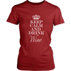 Womens Shirt - Keep Calm and Drink Wine 02