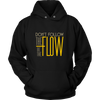 Unisex Hoodies - Be The Flow