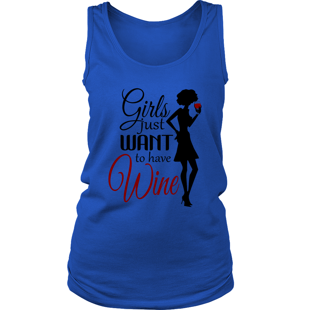 Womens Tank - Girls just Want to Have Wine
