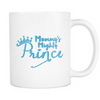 White Mug - Mommy's Mighty Prince