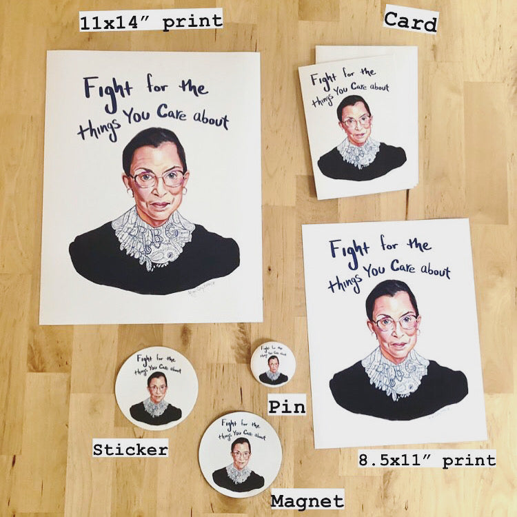 RBG, Fight for the things you care about- STICKER, inspiring quote- Stickers & Magnets