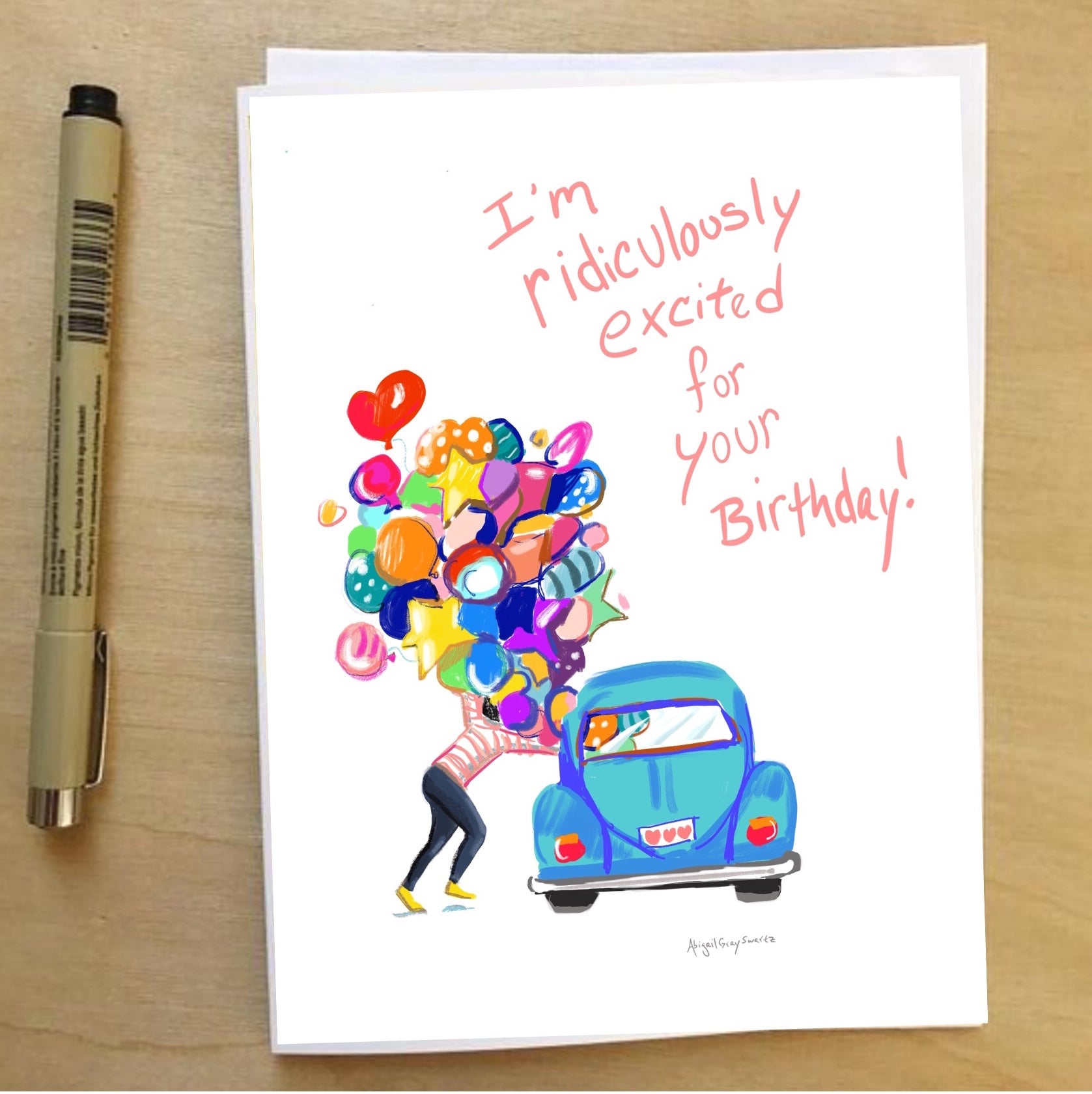 I'm ridiculously excited for your birthday --Greeting Card