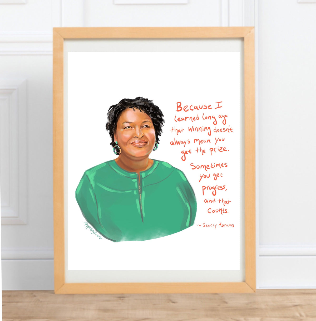 Stacey Abrams painted Portrait and quote, illustrated portrait  ||--Print