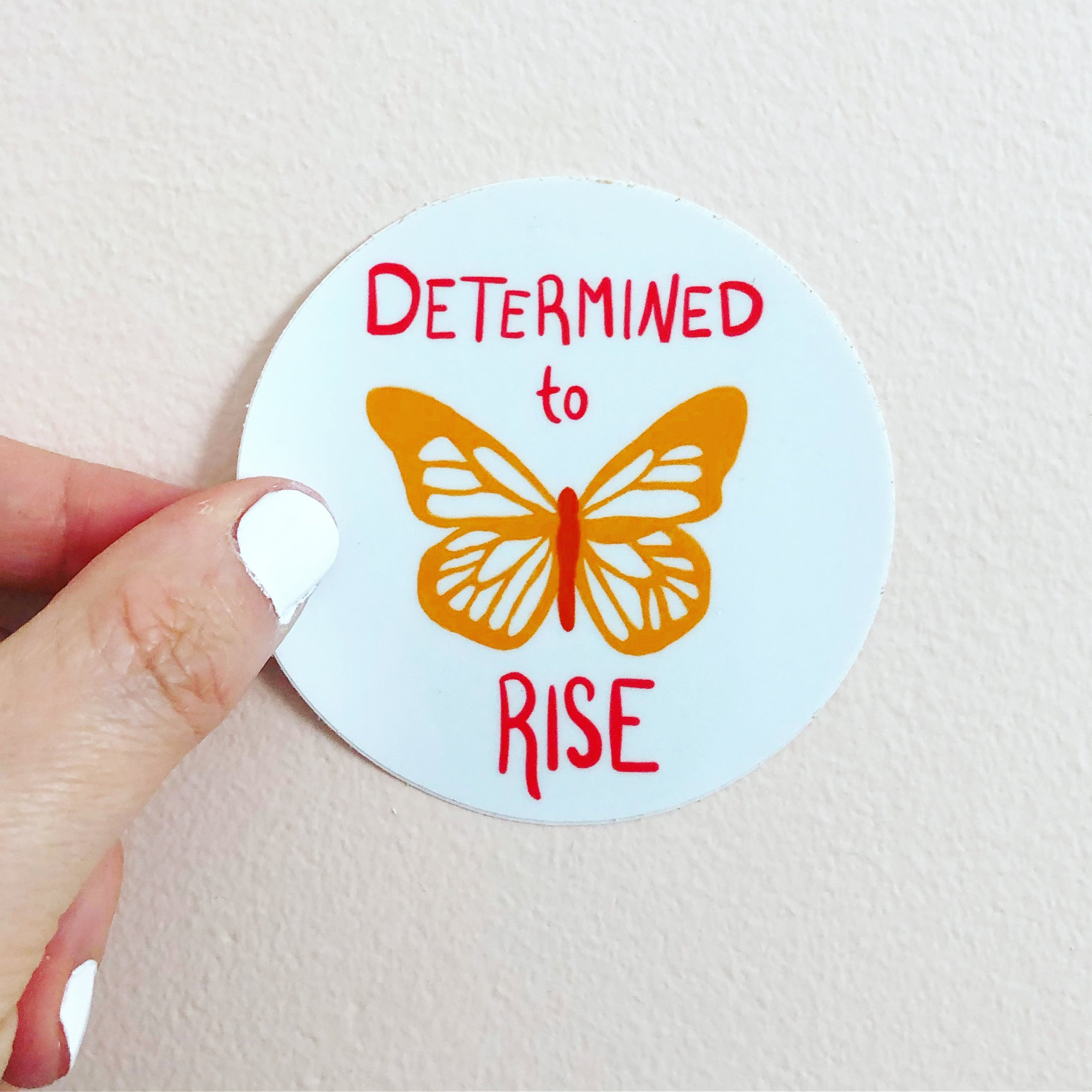 "inspiring quote sticker, ""Determined to Rise"" butterfly sticker, by Abigail Gray Swartz"