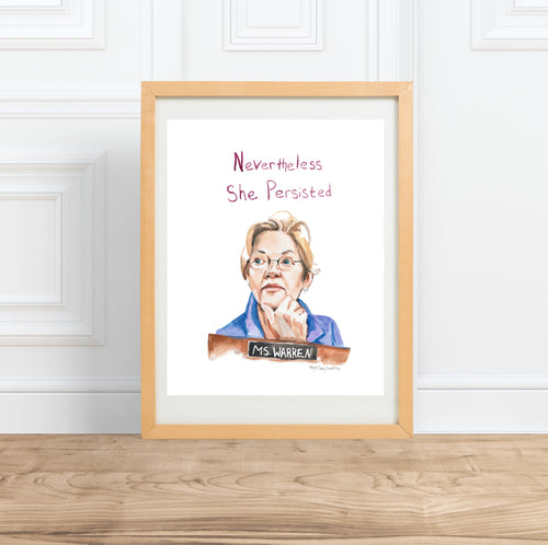Elizabeth Warren inspiring Portrait || Nevertheless She Persisted--Print