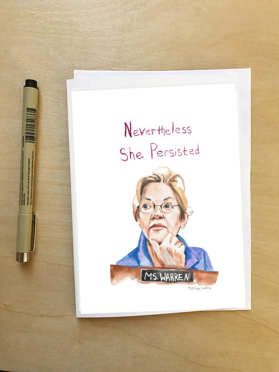 Nevertheless she persisted || Elizabeth Warren portrait || greeting card