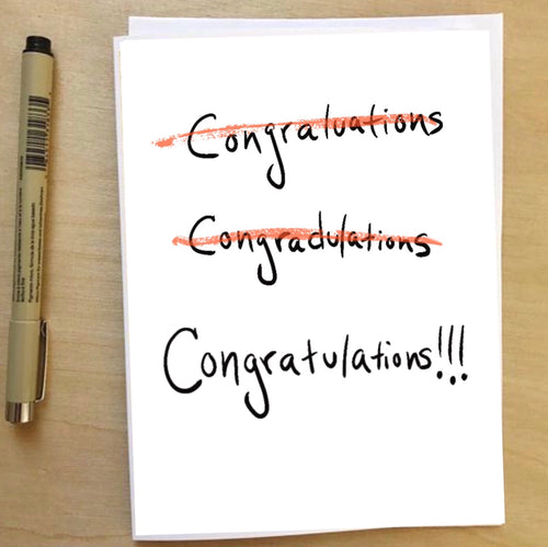 Congratulations, humorous funny celebration card --Greeting Card