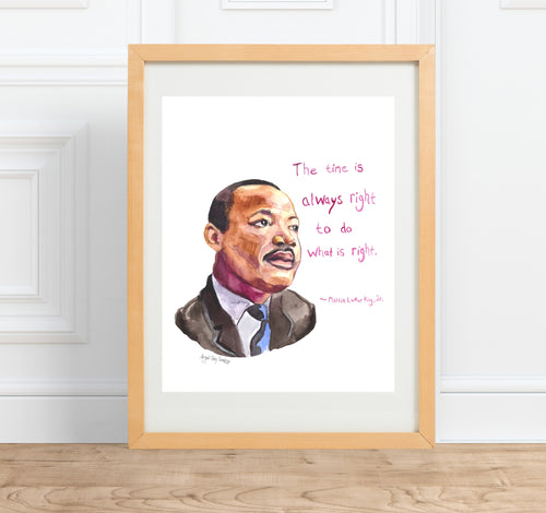 Dr. Martin Luther King Jr || MLK Portrait and inspirational quote--Print