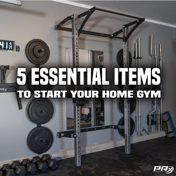 5 essential items to start your home gym prx performance