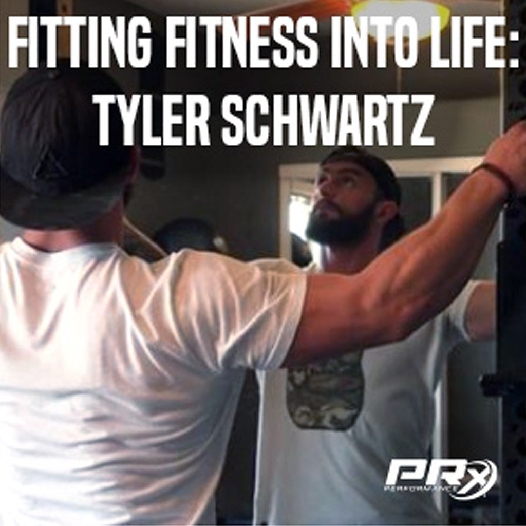 Fitting Fitness into Life: Tyler Schwartz