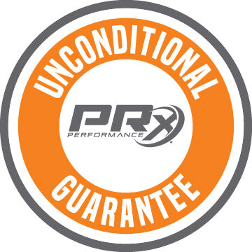 PRx Performance Unconditional Guarantee Warranty