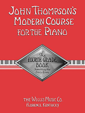 John Thompson's Modern Course for the Piano - Fourth Grade (Book Only)