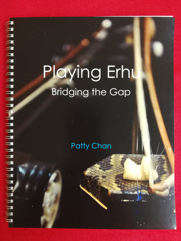 Playing Erhu - Bridging the Gap