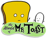 "The World of Mr. Toast ""Miles the Ice Pop"" Toy"