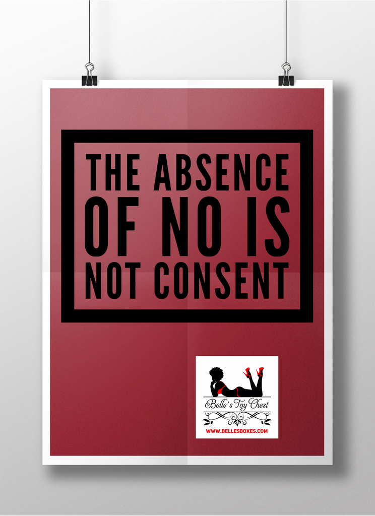"The Absence Of ""No"" Is Not Consent"