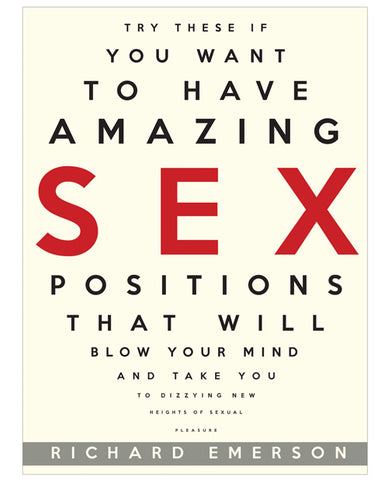 Amazing Sex Positions That Will Blow Your Mind Book