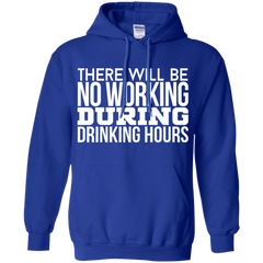 There Will Be No Drink During Working Hours