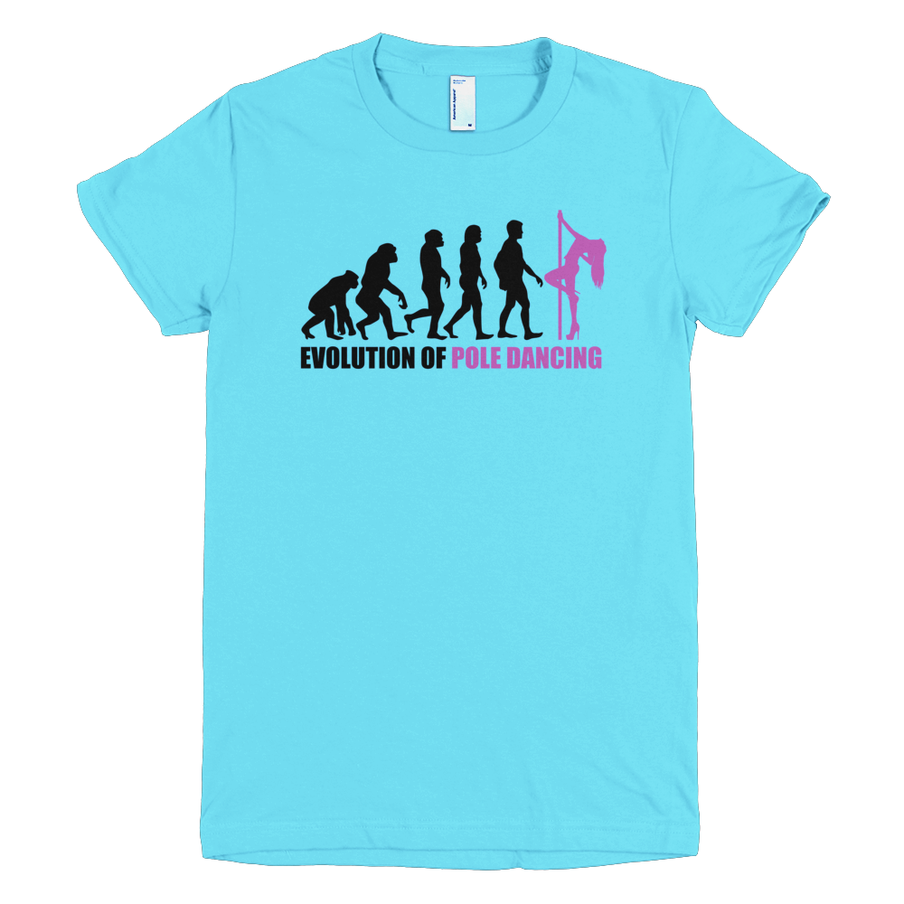 Evolution of Pole Dancing - Womens T-Shirt