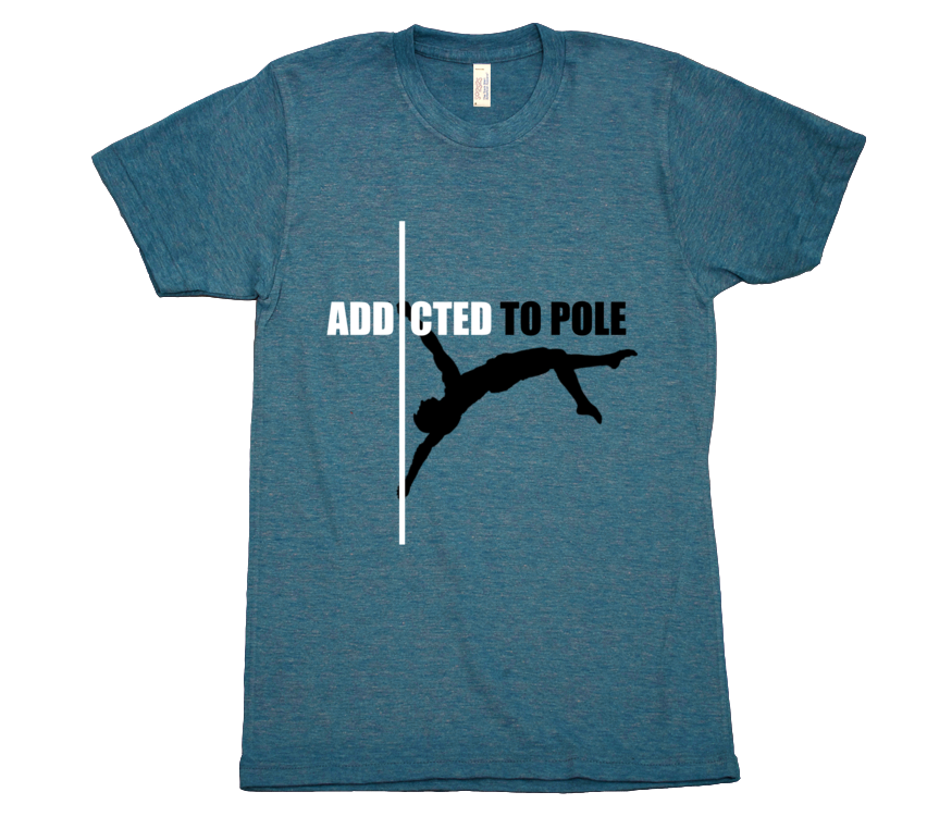 Addicted to Pole - Mens T-Shirt