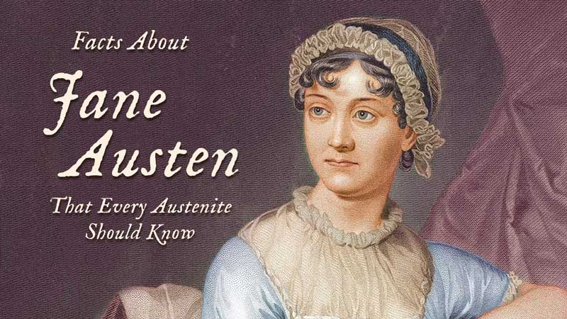 Jane Austen Facts