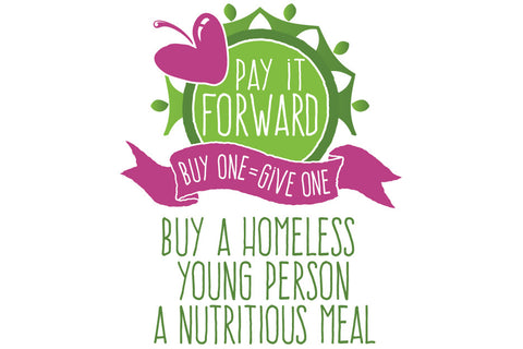 Pay it Forward – Buy One = Give One - Wholesomeness