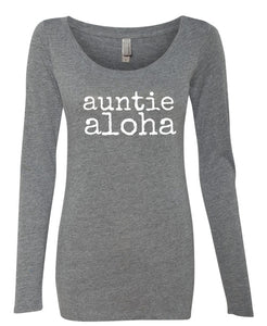 auntie aloha Long Sleeve Scoop Neck - ADULT Sizes
