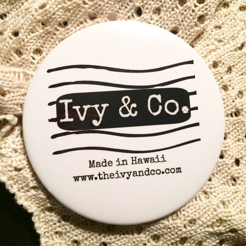 Ivy & Co. Campaign Pin