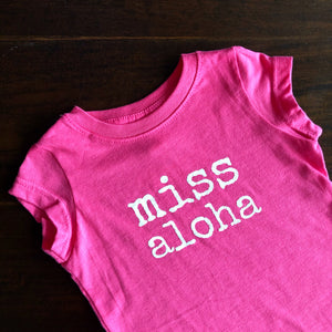 miss aloha - TODDLER T-Shirt - 2 colors