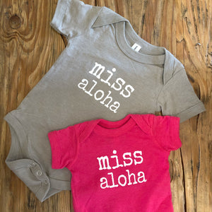 miss aloha - BABY onesies - 2 colors