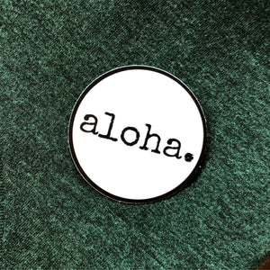 "aloha. - sticker 3"" circle"