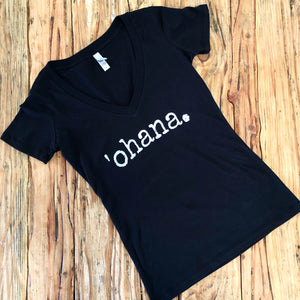 black v-neck tshirt that says 'ohana in white font