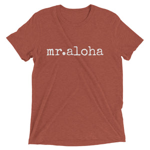 mr.aloha T-shirt - ADULT sizes - Made to Order