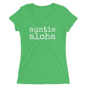 auntie aloha - Ladies' short sleeve t-shirt - Made To Order