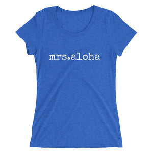 mrs.aloha - LADIES' T-shirt - Made To Order