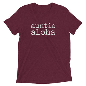 auntie aloha - T-Shirt - various colors