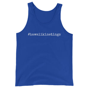 #hawaiikinetings - Unisex Tank Top - Made to Order