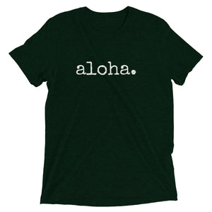 aloha. T-Shirt - Unisex ADULT - various colors