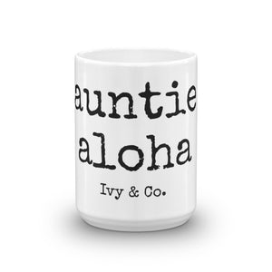 auntie aloha - Mug - Made to Order