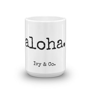 aloha. - Mug - Made to Order