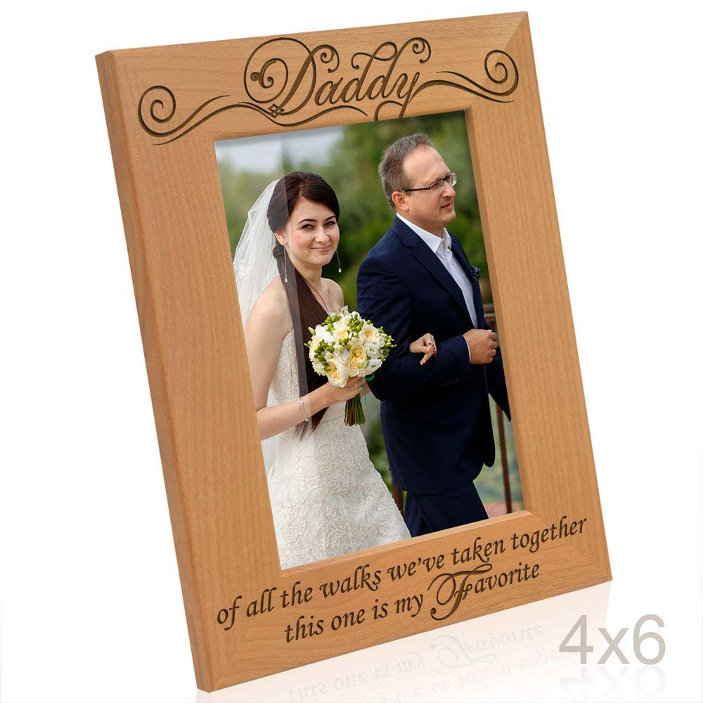 Kate Posh - Daddy, of all the walks we've taken together, this one is my Favorite - Picture Frame (4x6-Vertical)