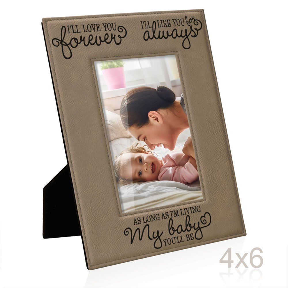 Kate Posh - I'll love you forever, I'll like you for always, as long as I'm living, my Baby you'll be, New Baby Gifts, Wedding Gifts, Valentines Gifts - Engraved Leather Picture Frame