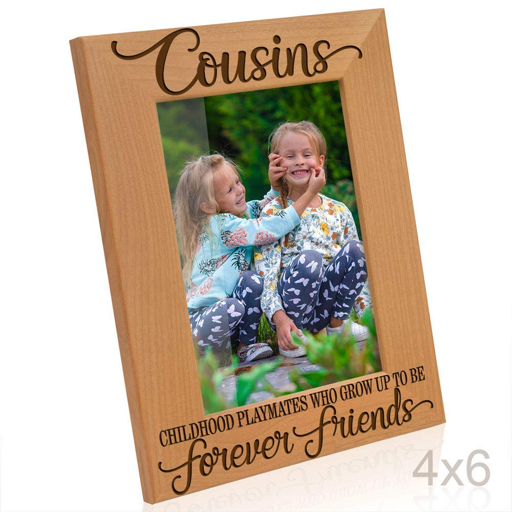 Kate Posh - Cousins, Childhood Playmates who grow up to be Forever Friends Picture Frame - Engraved Natural Wood Photo Frame - Family Gifts, Birthday Gifts, Best Cousin Ever Gifts