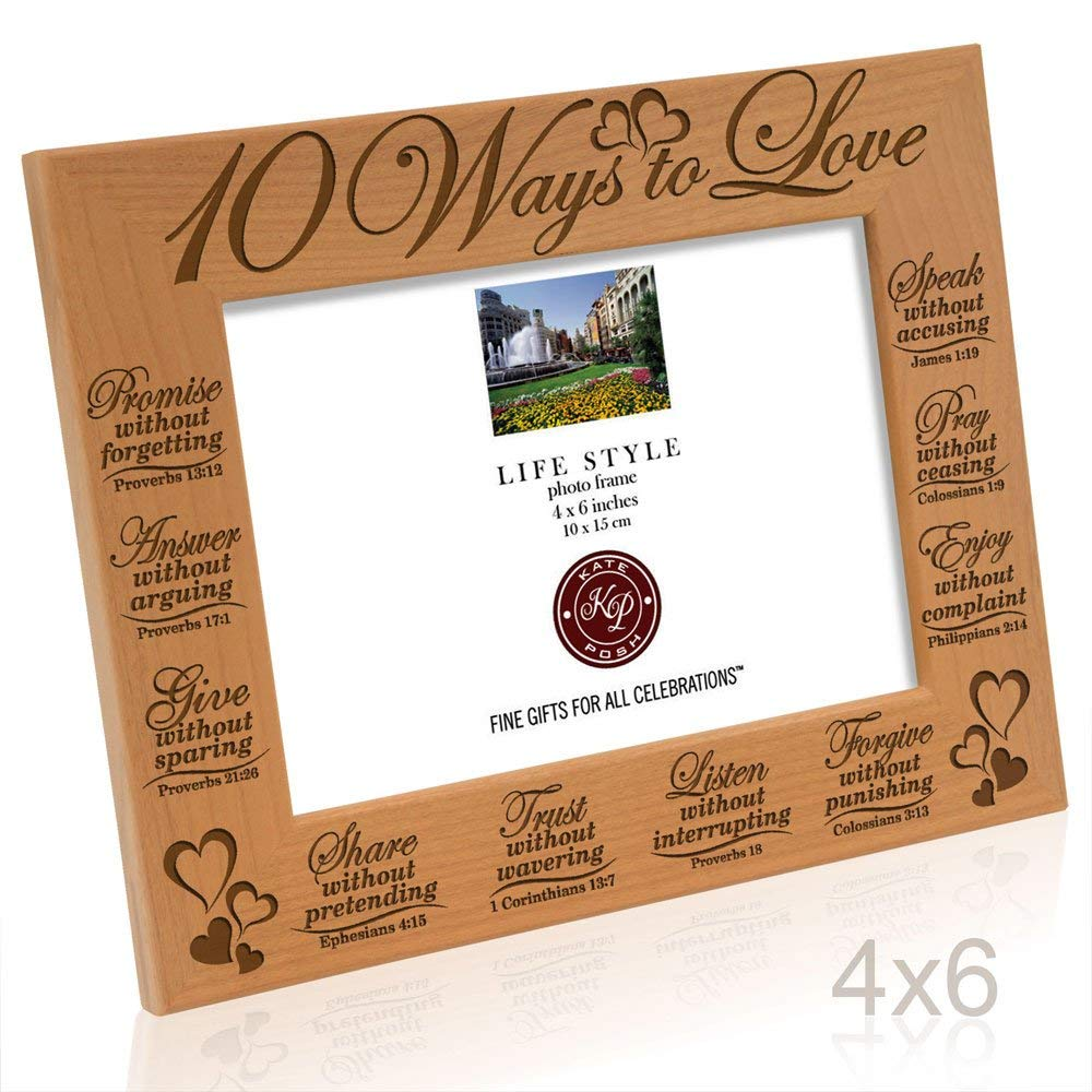 Kate Posh - 10 Ways to Love Bible Verses- Promise, Answer, Give, Share, Trust, Listen, Forgive, Speak, Pray & Enjoy - Picture Frame (4x6 Horizontal)
