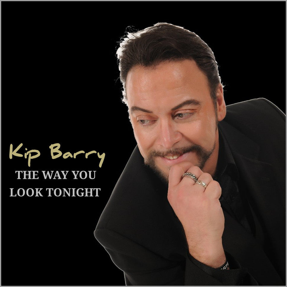 Kip Barry 'The Way You Look Tonight' CD