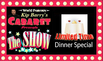 """The Show"" D) Ticket -  Limited Time Dinner Special"