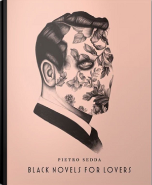 Black Novels for Lovers - Pietro Sedda
