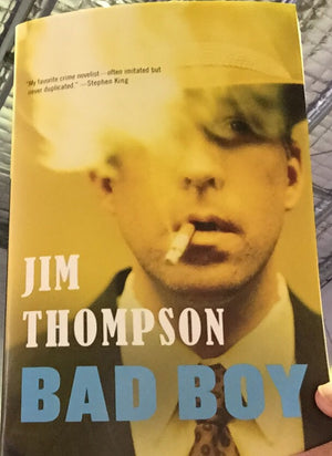 Jim Thompson, bad boy