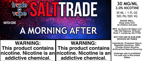A Morning After Salt Trade - Trade N Vape - Cheap vape - Trade N Vape - usa - in stock - vapor - vaping