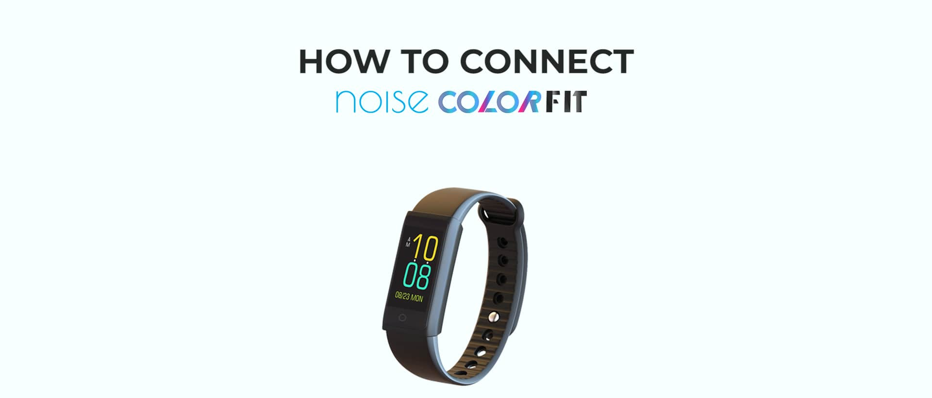 noise colorfit fitness band thumbnail for how to connect video desktop